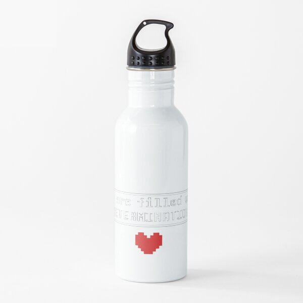 Undetale You are filled with DETERMINATION Water Bottle