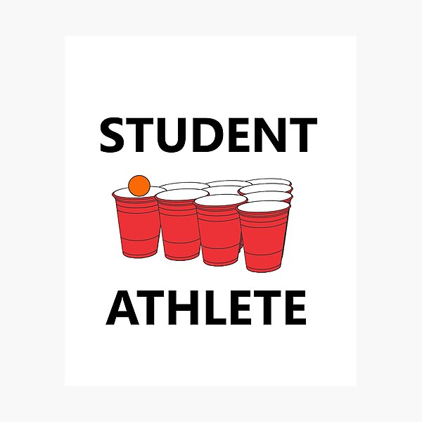 Funny Student Athlete Beer Pong Shirt Drinking Drunk Drink Alcohol Welcome Claw Shit Show College Student School University Party Frat Gift Photographic Print