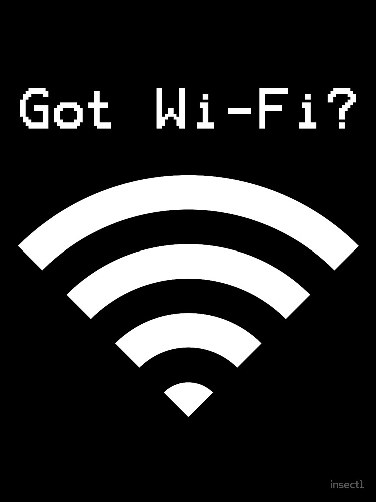Got Wi-Fi? (White Pattern)  by insect1