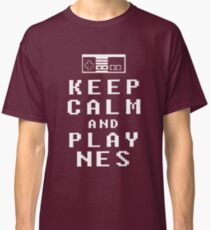 KEEP CALM AND PLAY NES - Parody Classic T-Shirt
