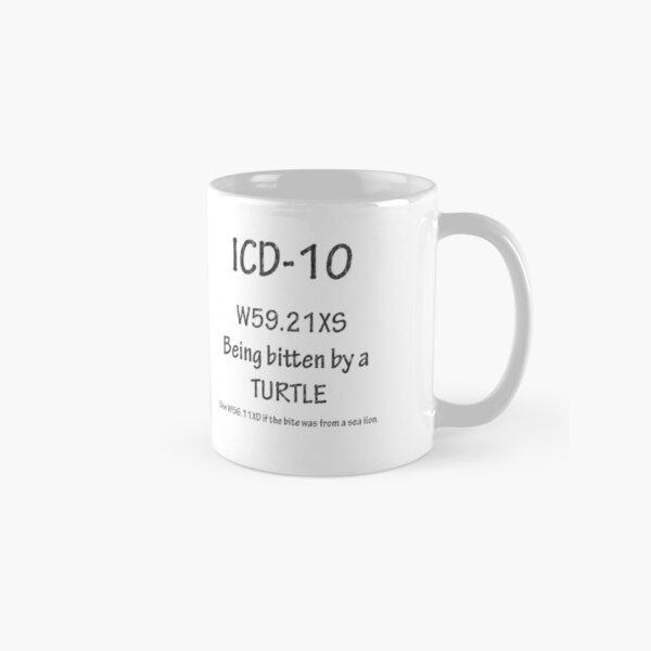 ICD-10: Bitten by a turtle Classic Mug