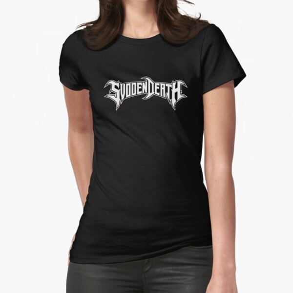Svdden Death Fitted T-Shirt
