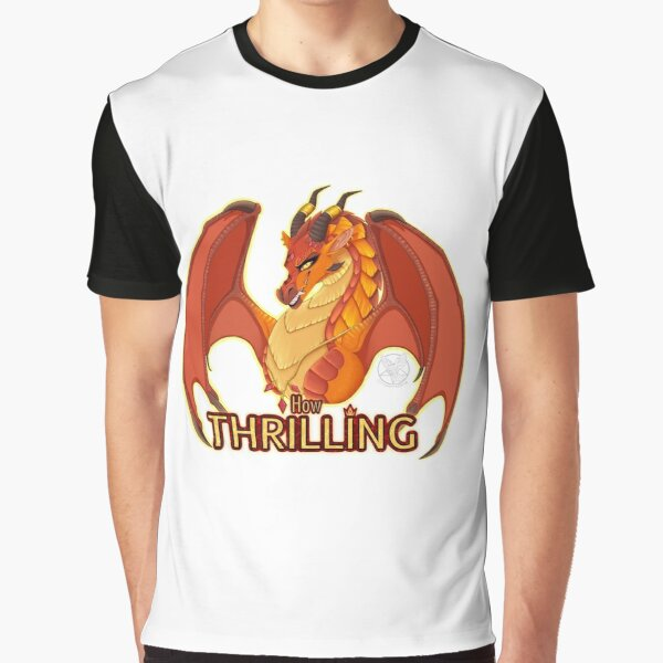 """WINGS OF FIRE: Queen Scarlet """"How thrilling"""" Graphic T-Shirt"""