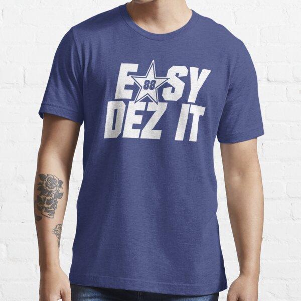 EASY DEZ IT Desmond Bryant Dallas Essential T-Shirt