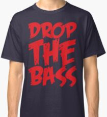 Drop The Bass (Red) Classic T-Shirt