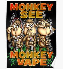 Monkey See Monkey Vape Poster