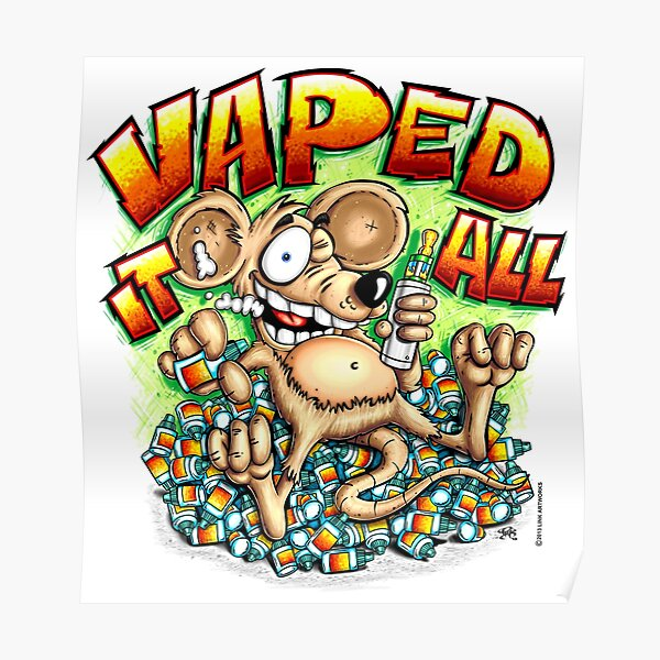 Vaped It All Poster
