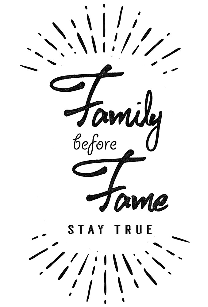 Family before fame typographic lettering by calinvr
