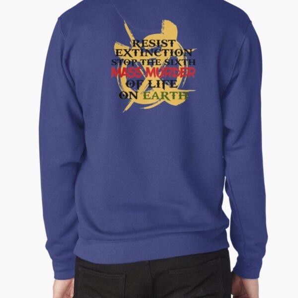 Resist Extinction  Pullover Sweatshirt