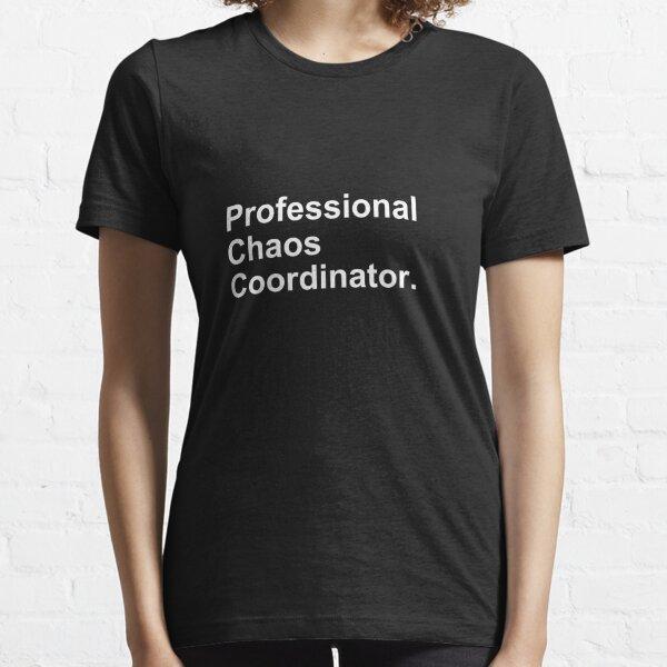 Professional Chaos Coordinator Essential T-Shirt