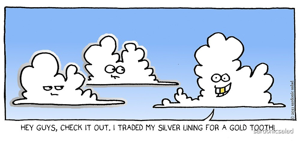 not EVERY cloud... by sardonicsalad