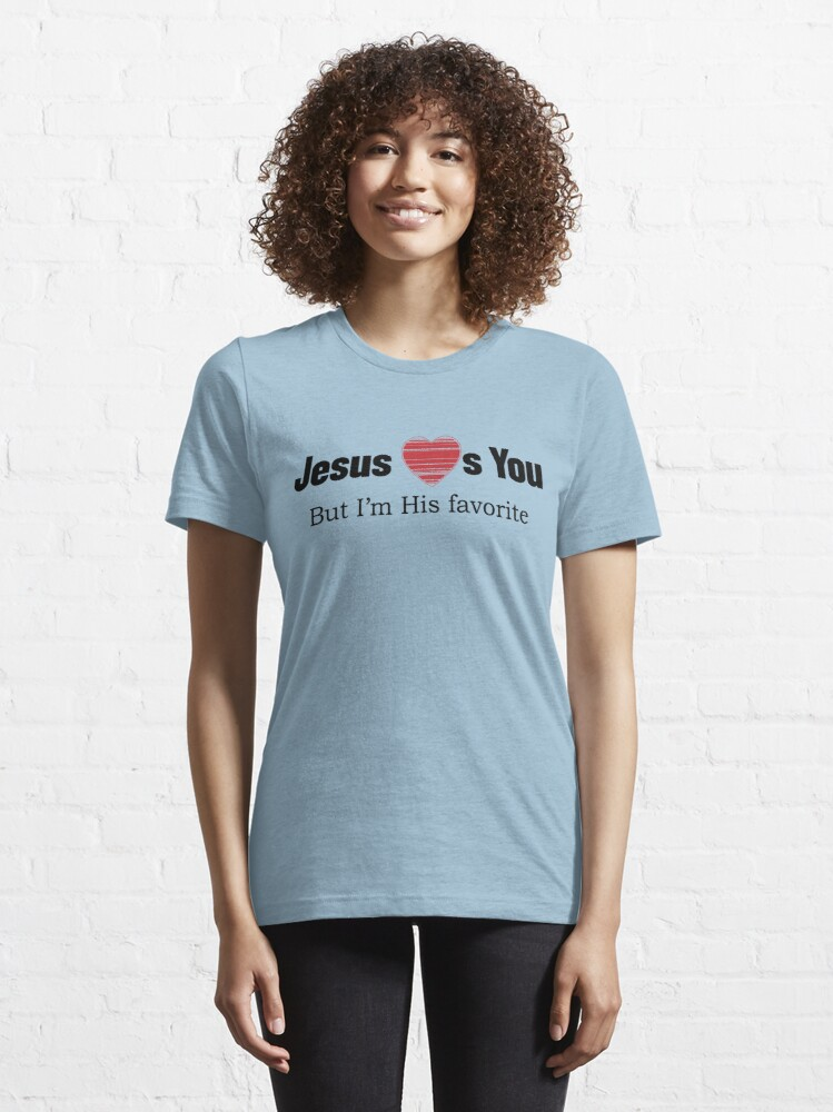 Alternate view of Jesus Loves You Essential T-Shirt