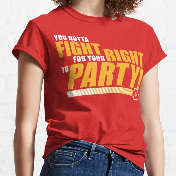 Kansas City - Fight For Your Right To Party! Classic T-Shirt