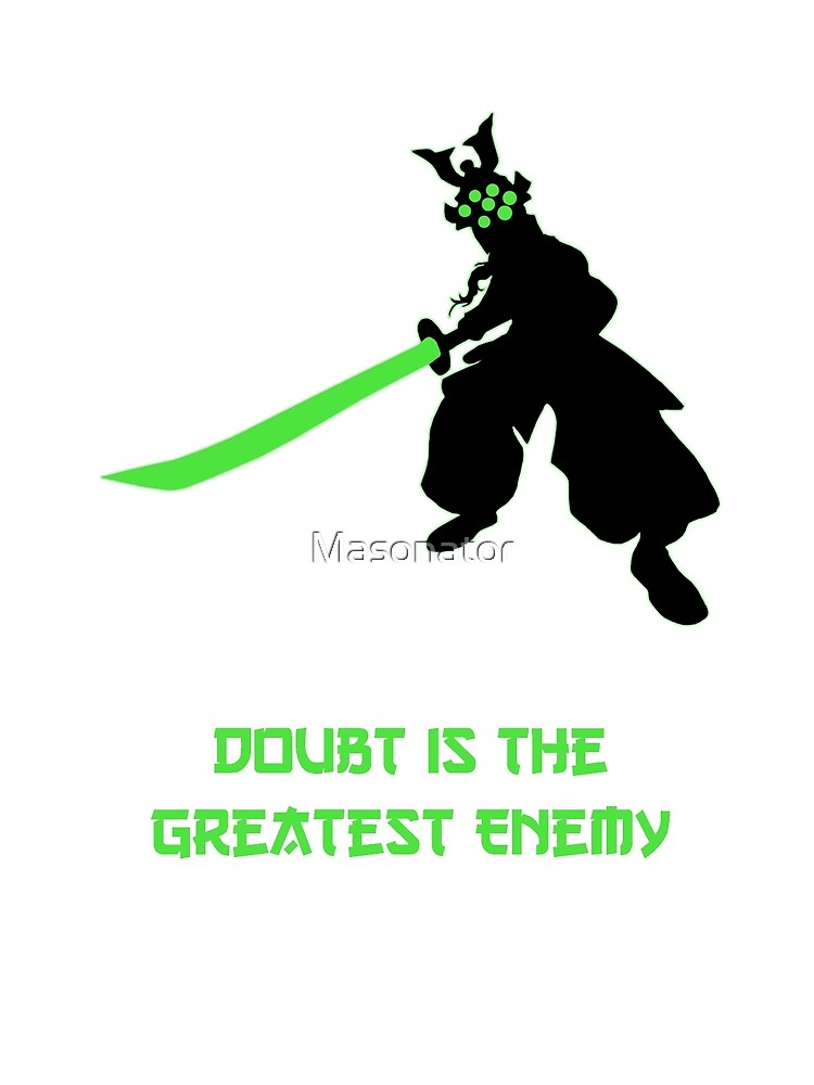Doubt Is the Greatest Enemy by Masonator