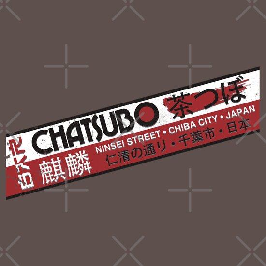 TShirtGifter presents: Chatsubo