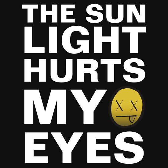 TShirtGifter presents: MODESTEP: THE SUNLIGHT HURTS MY EYES
