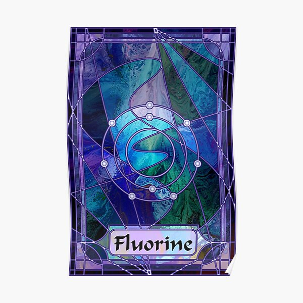 Element 9: Fluorine Poster