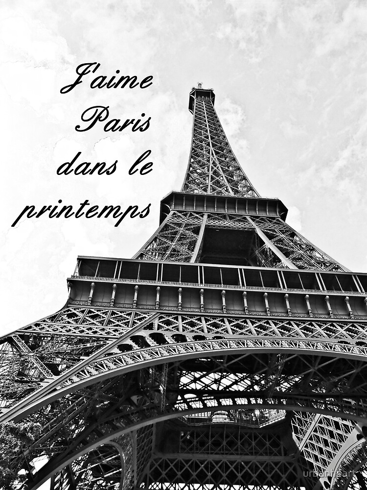 I love Paris in the Spring by urbanheart