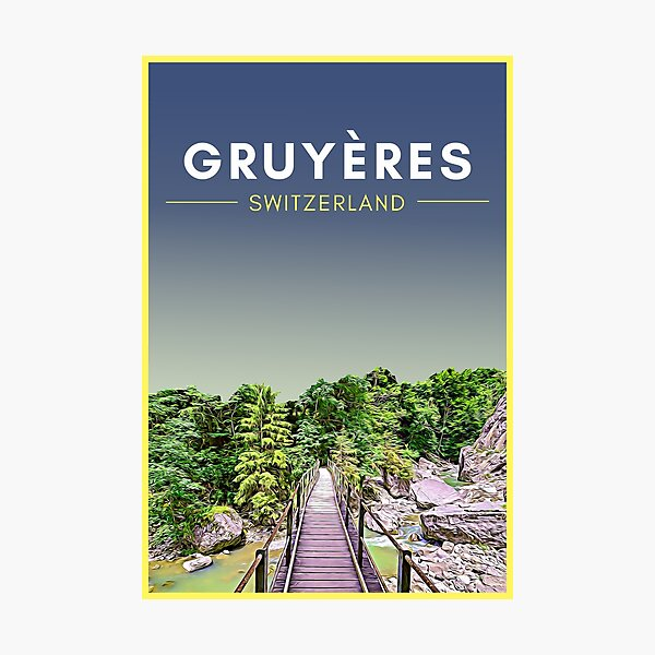 Gruyeres Switzerland Vintage Travel art Photographic Print