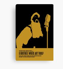 O Brother Where Art Thou Poster Canvas Print