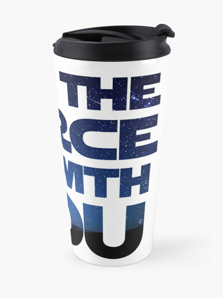 Alternate view of May the Force be With You Travel Mug
