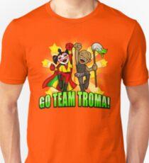 Go Team Troma! Unisex T-Shirt