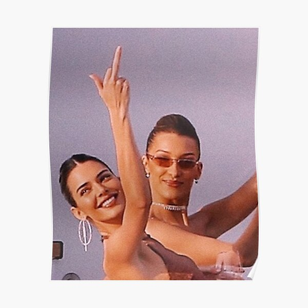 Kendall Jenner and Bella Hadid  Poster