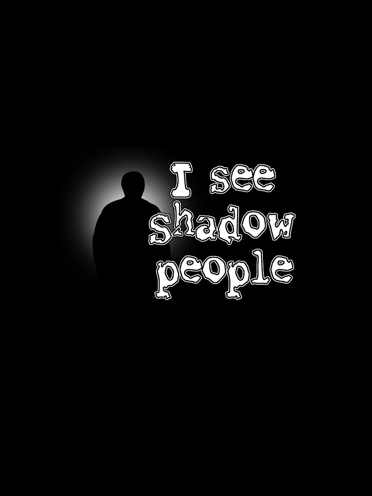 Shadow People by twistedshadow