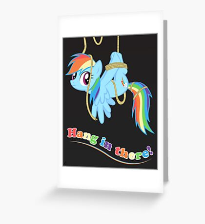 Hang in there, Pony! Greeting Card