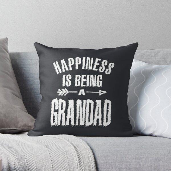 Happiness Is Being A Grandad Grandpa Gift Throw Pillow