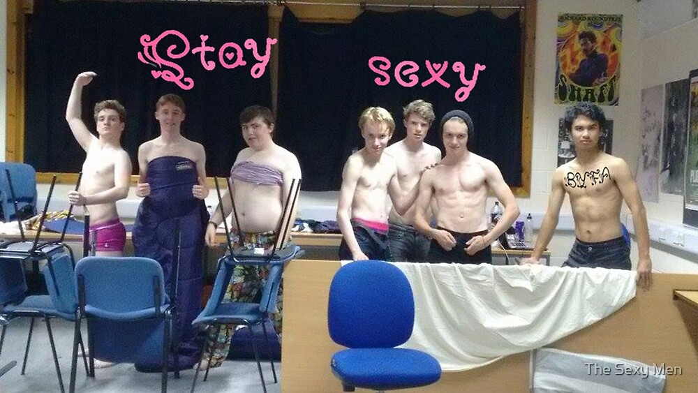 Stay Sexy by The Sexy Men