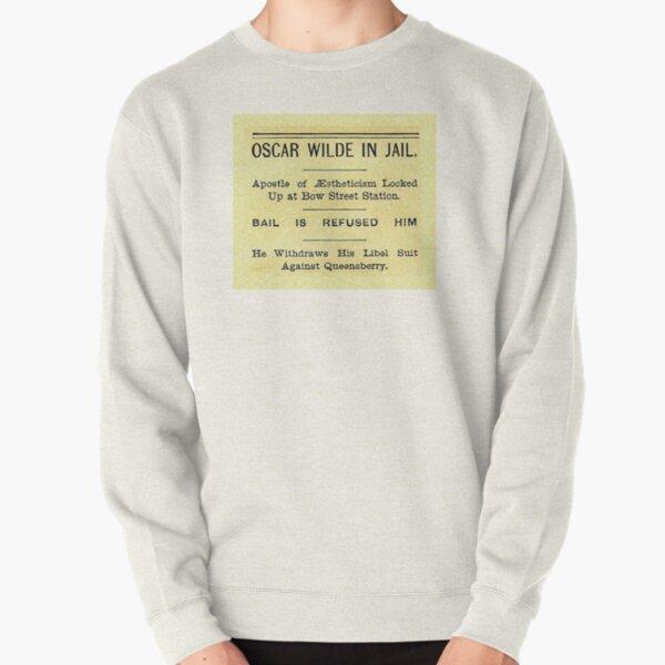Oscar Wilde In Jail Headline Pullover Sweatshirt