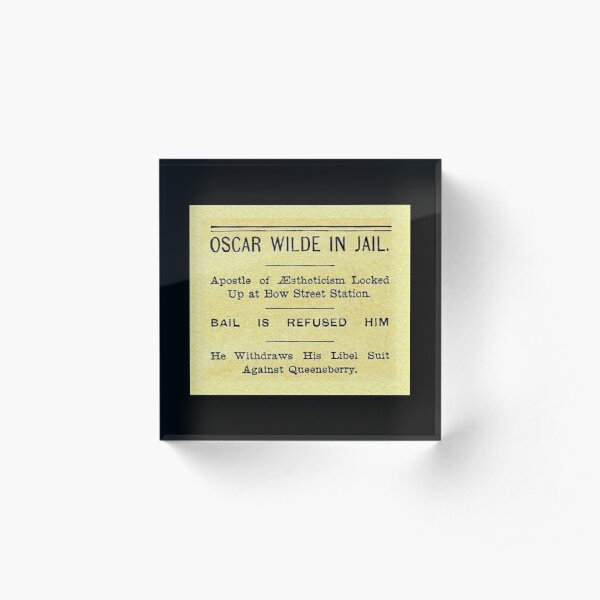 Oscar Wilde In Jail Headline Acrylic Block