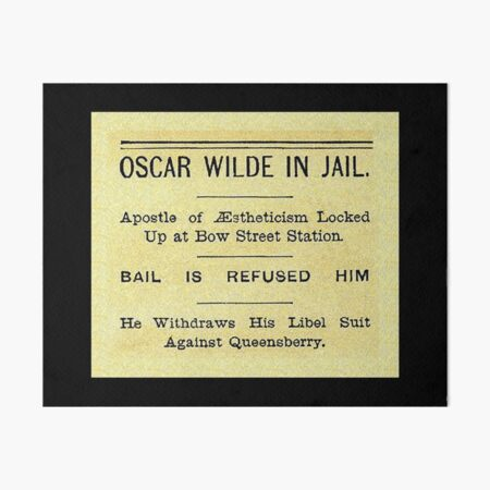 Oscar Wilde In Jail Headline Art Board Print