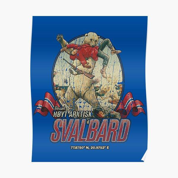 Besuchen Sie High Arctic Svalbard Poster