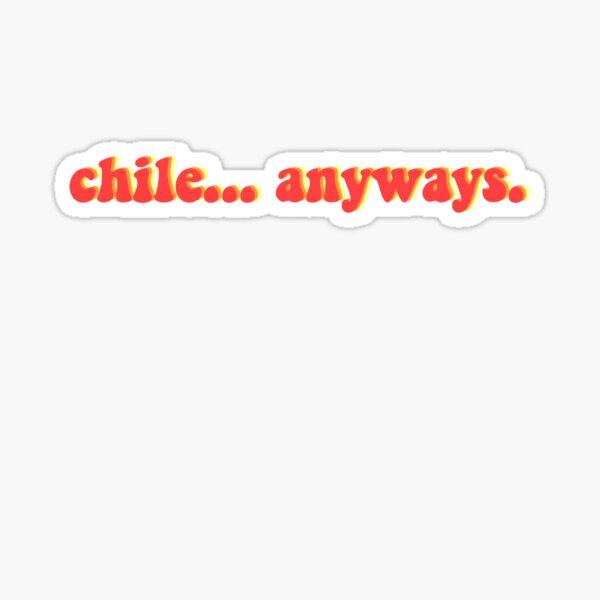 Nicki Minaj Chile Anyways Sticker By Lala7890 Redbubble