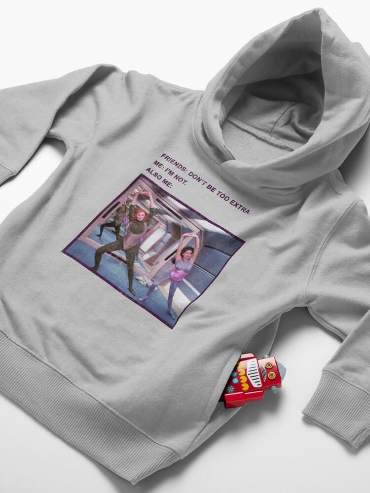 Alternate view of Star Trek Next Generation Don't Be Too Extra Toddler Pullover Hoodie