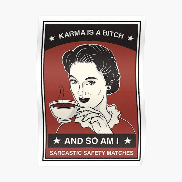 Karma - Matchbox Poster