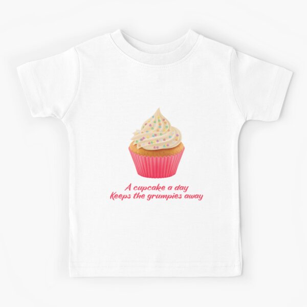 Sweet Motivational Quote  -a cupcake a day keeps the grumpies away - Fuchsia Typography  Kids T-Shirt
