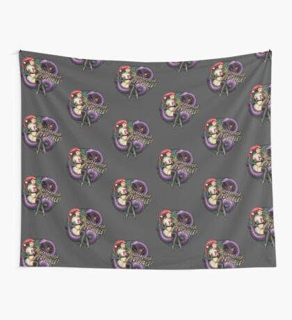 Prepare for TROUBLE! Wall Tapestry