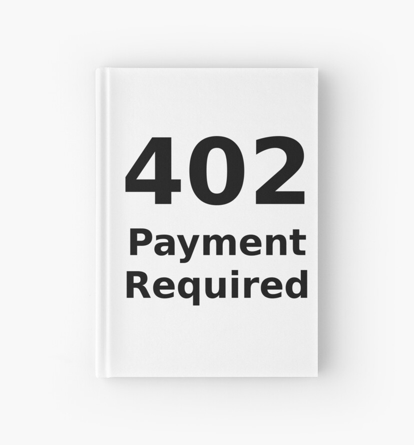 402 Payment Required - Black Text for Web Developers\