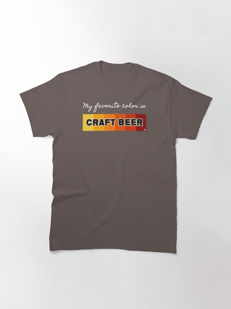 Alternate view of My favorite color is Craft Beer Classic T-Shirt