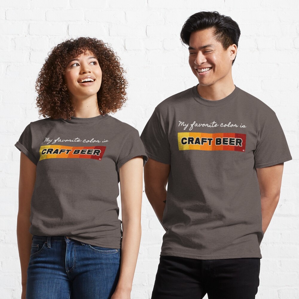 My favorite color is Craft Beer Classic T-Shirt