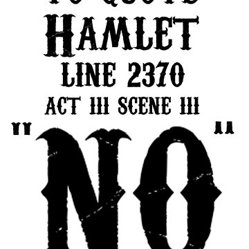 To quote hamlet - NO by linnlag