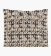 You'll be Back Hamilton King George III Da dat Wall Tapestry