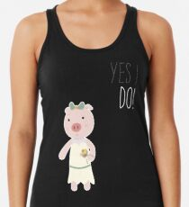 Yes I Do! - Bride Racerback Tank Top