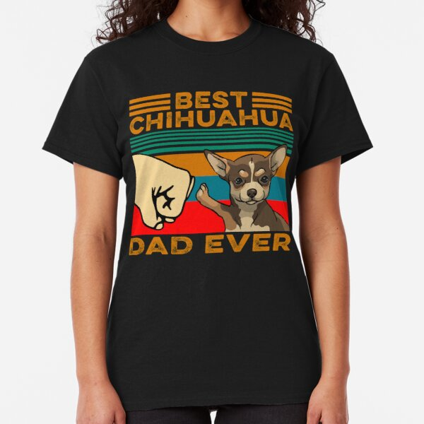 Awesome Chihuahua  Owner  Fathers  T-Shirt Funny Gift  Dog Trainer