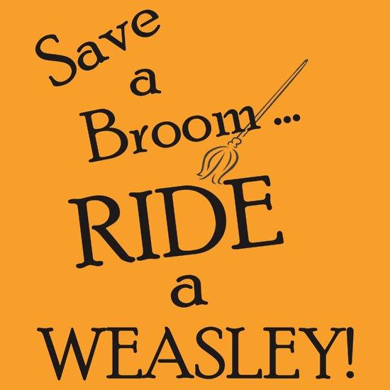 TShirtGifter presents: Save a Broom, Ride a Weasley!