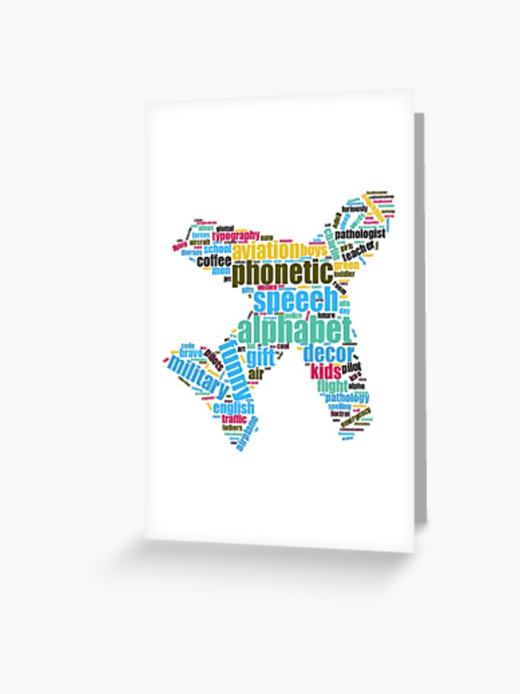 Plane Phonetic Alphabet Alpha To Zulu And Everything In Between Greeting Card By Hdh3358 Redbubble