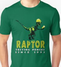 They test the fences... Unisex T-Shirt